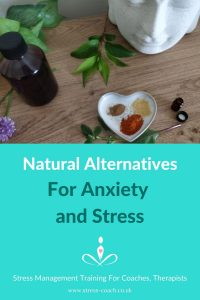 Natural alternatives for anxiety and stress management, how to treat anxiety and stress naturally
