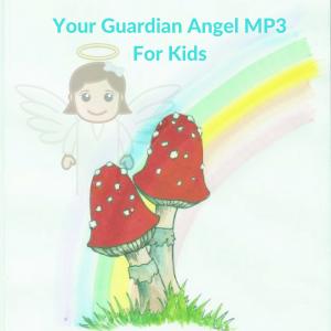 Free Guardian Angel Meditation For Kids mp3