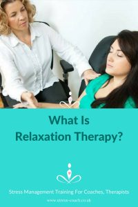 what is relaxation therapy - stress coach training
