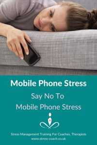 Mobile Phone Stress - Say No To Your Mobile Phone