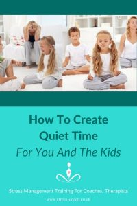 family quiet time, stress management for kids and families