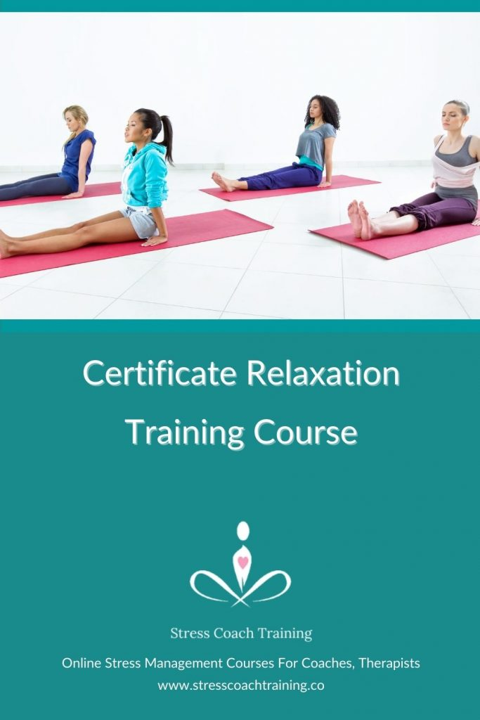 Certificate Relaxation Training Course by Professional Online Stress Management Training School - Stress Coach Training