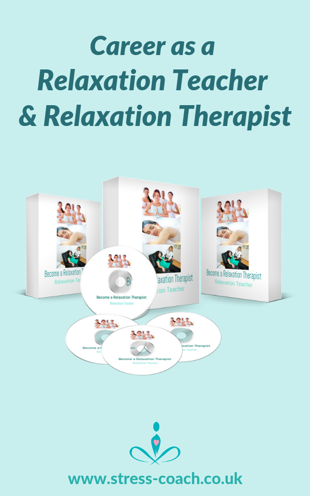 create a career as a relaxation teacher and relaxation therapist