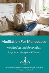 meditation for menopause, meditation program for menopausal women