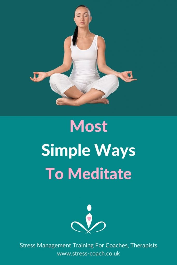 Most Simple Ways To Meditate For Those Who Think They Can't Meditate Or Struggle To Meditate