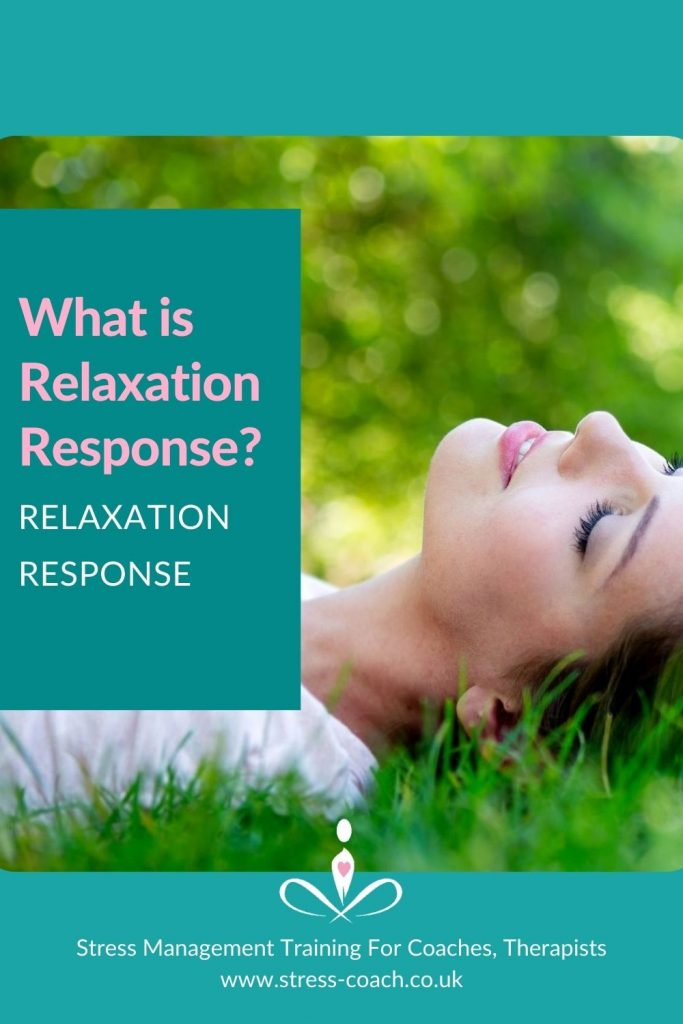 What is the Relaxation Response. Why the Relaxation Response is an important aspect of stress resilience